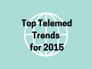 Telemed Trends for 2015
