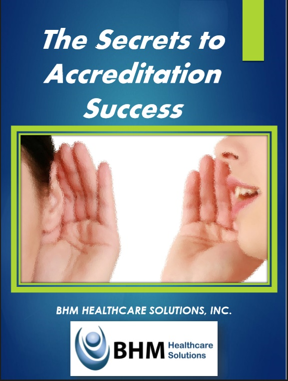 Secrets to Accreditation in Healthcare