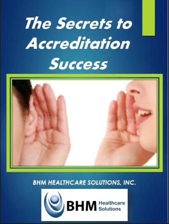 Secrets to Accreditation in Healthcare