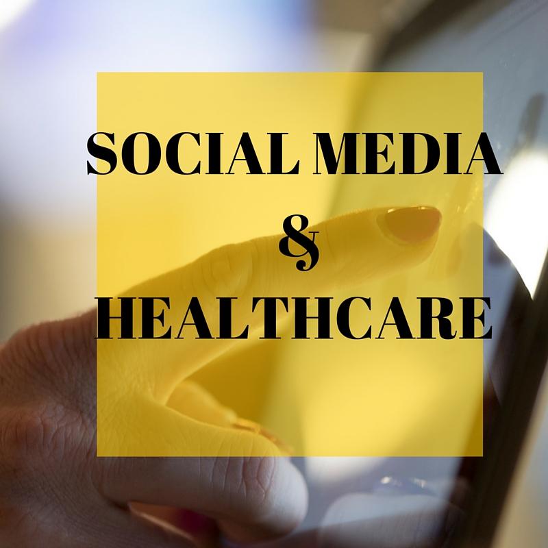 Social Media & Healthcare