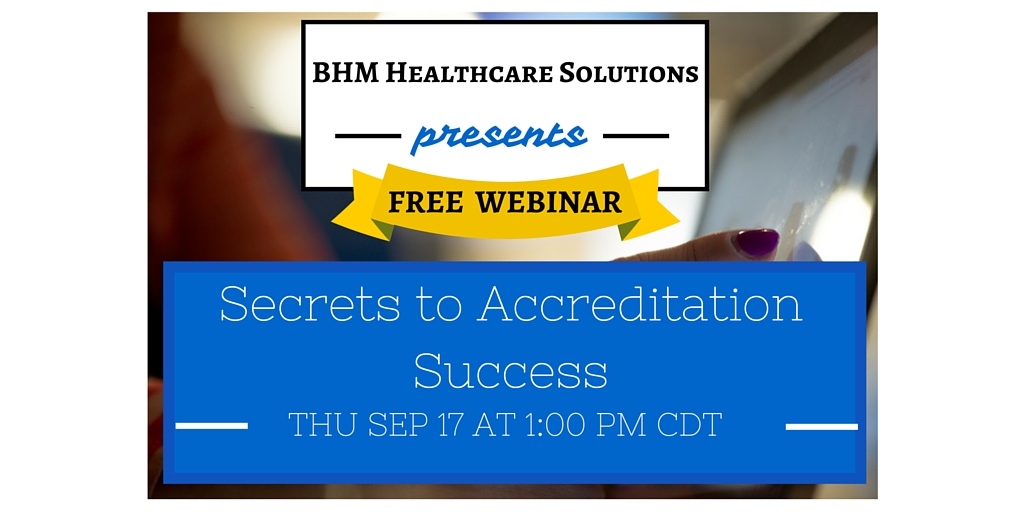 bhm healthcare accreditation webinar free
