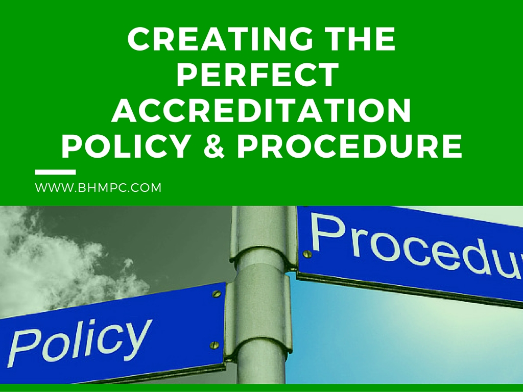 Accreditation Policies and Procedures