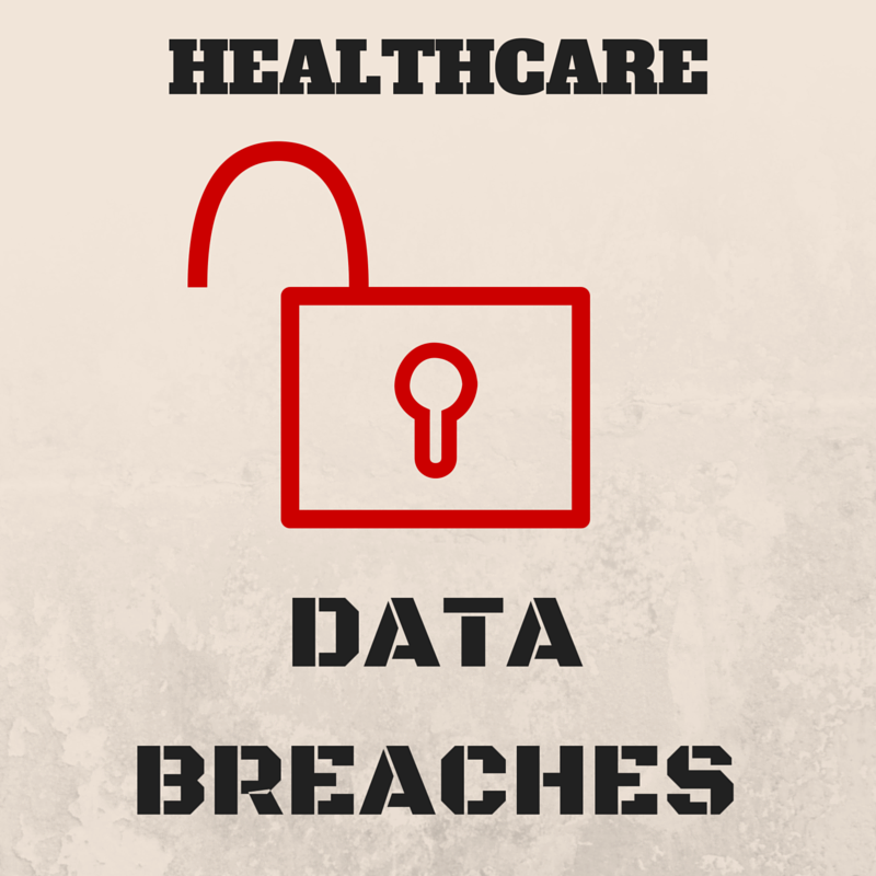 healthcare, data breaches, cyber attacks, cyber security, health it