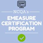 eMeasure Certification Program NCQA