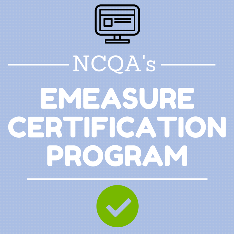 eMeasure Certification Program NCQA