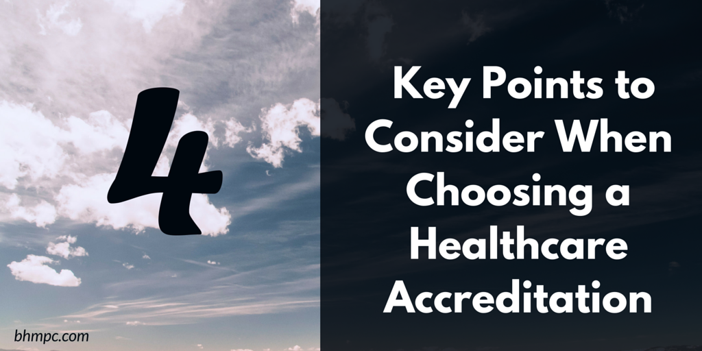 URAC, NCQA, TJC How To Choose an Healthcare Accreditation Body