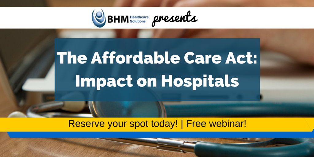 Free Webinar On How the ACA Impacts Healthcare