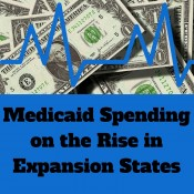 Medicaid Spending on the Rise Mostly In Expansion States