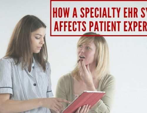 How a Specialty EHR System Affects Patient Experience