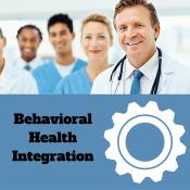 Making The Case for Behavioral Health Integration