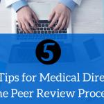 Medical Directors Peer Review Process