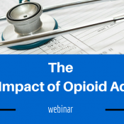 Webinar: The Hidden Impact of Opioid Addiction