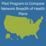 health plan network breadth