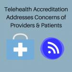 telehealth accreditation