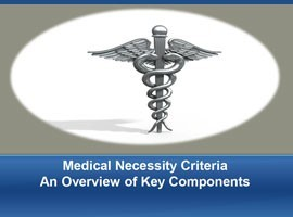 Medical Necessity Criteria - Overview